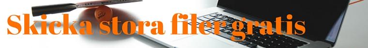 Skicka stora filer gratis