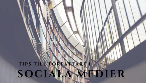 Tips till författare i sociala medier