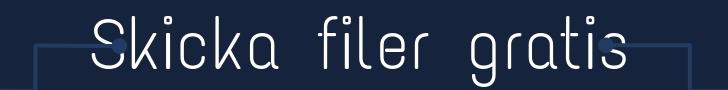 Skicka filer gratis